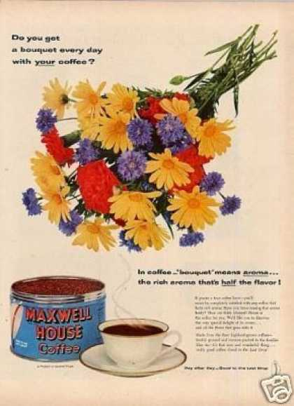 "Maxwell House Coffee Ad ""Do You Get a Bouquet... (1954)"