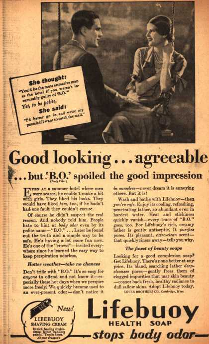 Lever Brothers Company's Lifebuoy Health Soap – Good looking... agreeable... but 'B.O.' spoiled the good impressions (1930)