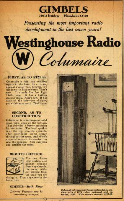 Westinghouse Radio's Columaire Screen Grid Super-heterodyne – Presenting the most important radio development in the last seven years (1931)