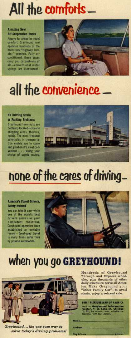 Greyhound – All the comforts- all the convenience- none of the cares of driving- when you go Greyhound (1953)