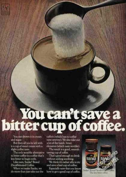 "Sanka ""You Can't Save a Bitter Cup of Coffee"" (1973)"