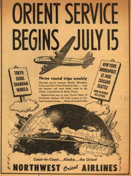 Northwest Airline's various destinations – ORIENT SERVICE BEGINS JULY 15 (1947)