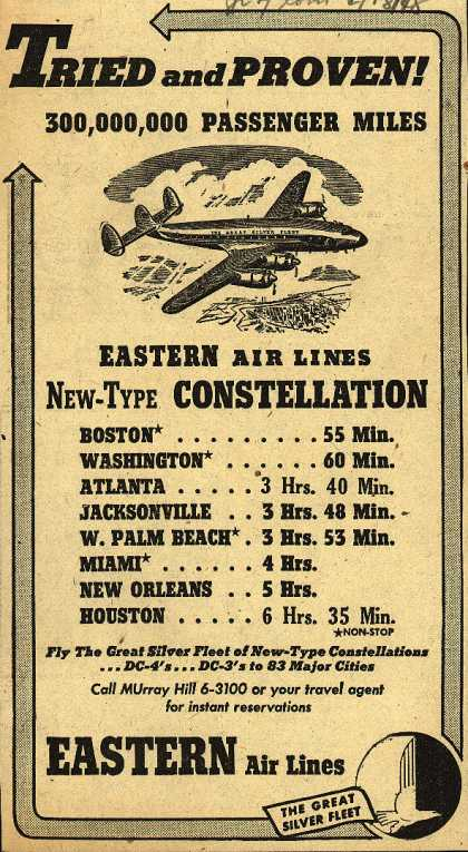 Eastern Air Line's Constellations – Tried and Proven 300,000,000 Passenger Miles (1948)
