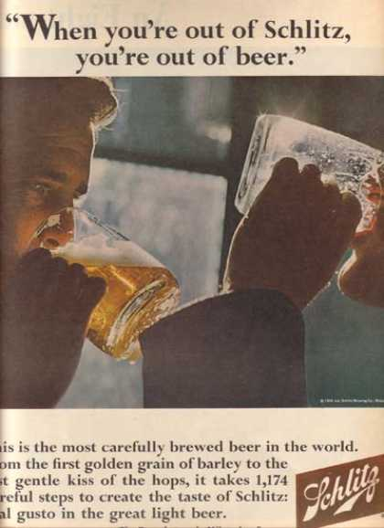 """When you're out of Schlitz, you're out of beer"" (1966)"