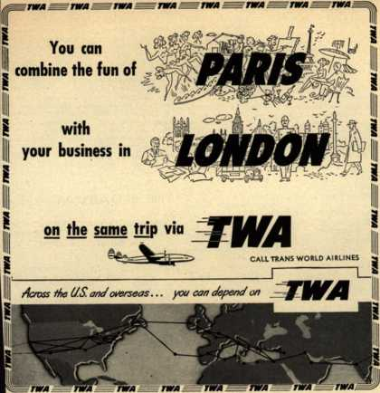Trans World Airline's Paris and London – You can combine the fun of Paris with your business in London on the same trip via TWA (1950)