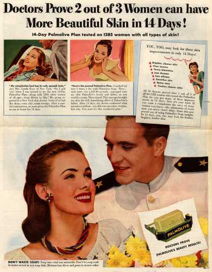 Palmolive Company's Palmolive Soap – Doctors Prove 2 out of 3 Women can have More Beautiful Skin in 14 Days! 14-Day Palmolive Plan tested on 1285 women with all types of skin (1944)