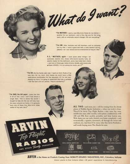 Noblitt-Sparks Industrie's Arvin Top Flight Radios – What Do I Want? (1945)