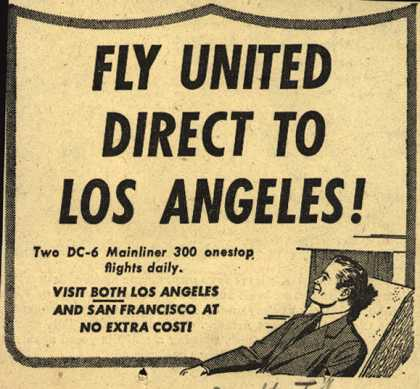 United Air Line's Los Angeles – Fly United Direct To Los Angeles (1950)