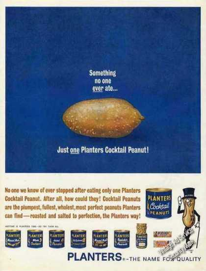 "Planters Cocktail Peanuts ""No One Ever Ate One"" (1962)"