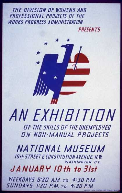 The Division of Womens and Professional Projects of the Works Progress Administration presents an exhibition of the skills of the unemployed on non-m (1936)