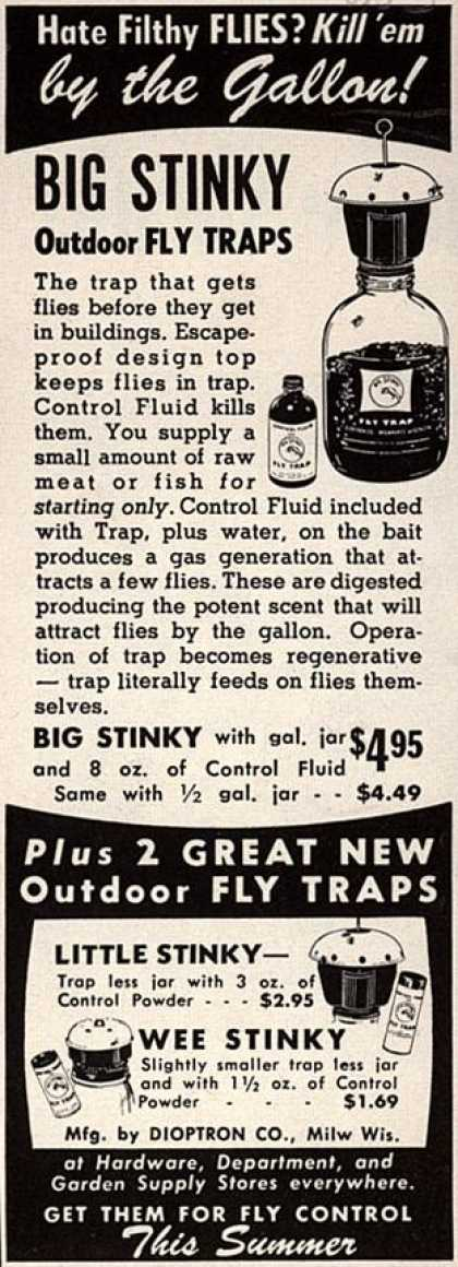 Dioptron Company's Big Stinky outdoor fly traps – Hate Filthy Flies? Kill 'em By the Gallon (1953)