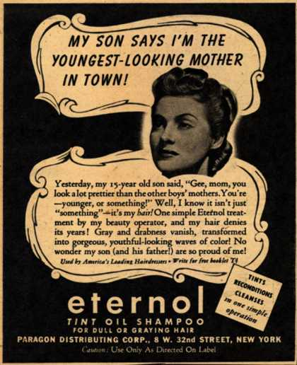 Paragon Distributing Corporation's Eternol Tint Oil Shampoo – My Son Says I'm The Youngest-Looking Mother In Town (1942)