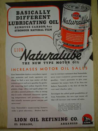 Lion Oil Refining Co. Eldorado, Arkansas. Naturalube increases motor Oil sales (1939)