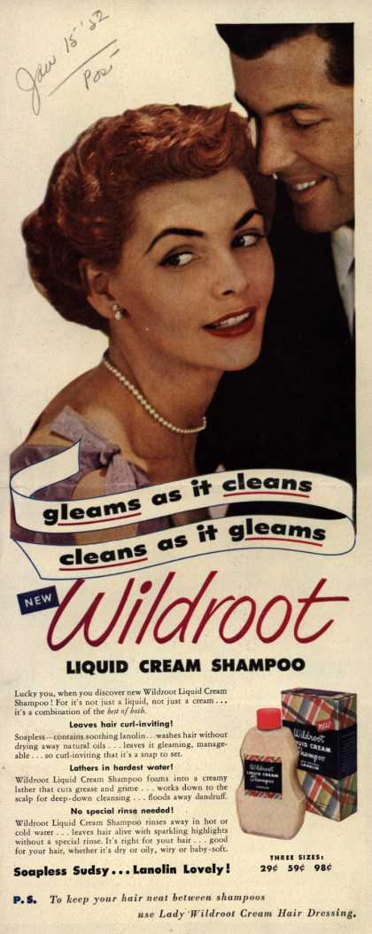 Wildroot Company's Wildroot Liquid Cream Shampoo – Gleams as it cleans, cleans as it gleams (1952)