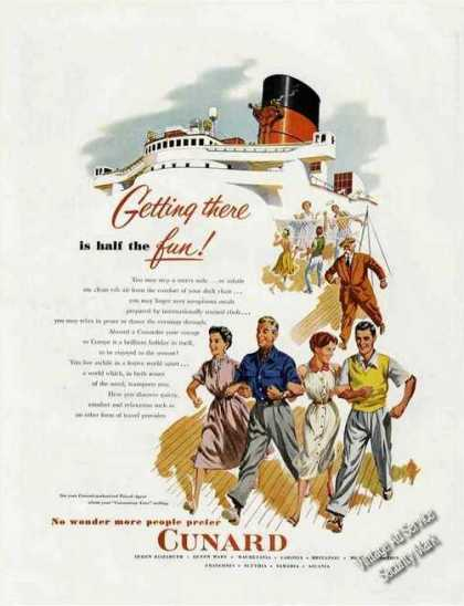 Cunard Ad Getting There Is Half the Fun!-nice Art (1953)