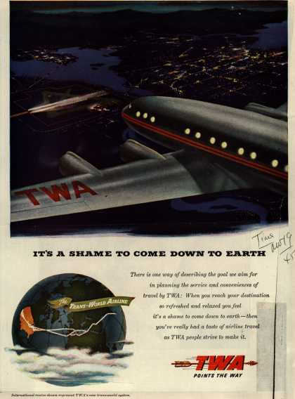 Trans World Airline's Trans-World Airline – It's A Shame To Come Down To Earth (1945)