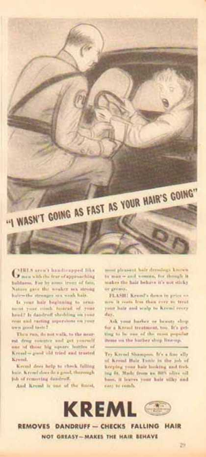 Kreml Dandruff – I wasn't going as fast as your hair's going (1938)