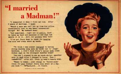 "Procter & Gamble Co.'s Ivory Soap – ""I married a Madman!"" (1942)"