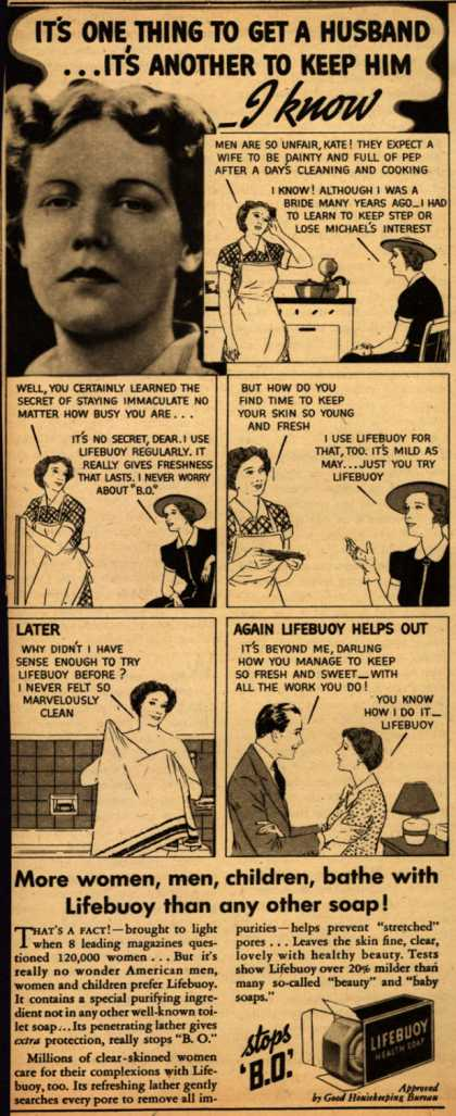 Lever Brothers Company's Lifebuoy Health Soap – It's One Thing To Get A Husband... It's Another To Keep Him- I Know (1937)