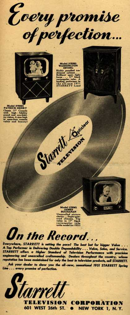 Starrett Television Corporation's 1951 Spring Line – Every promise of perfection... (1951)