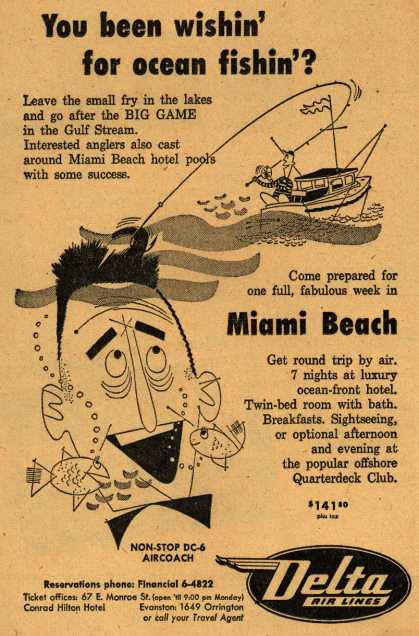 Delta Airline's Miami Beach – You been wishin' for ocean fishin'? (1952)