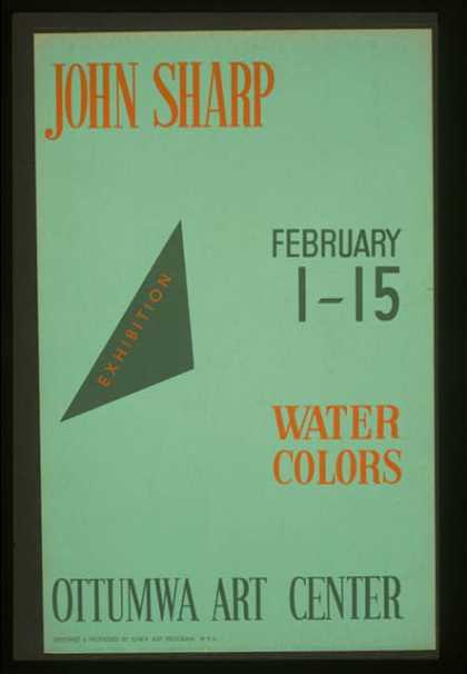 John Sharp – exhibition, February 1-15, water colors, Ottumwa Art Center / designed & processed by Iowa Art Program, W.P.A. (1936)