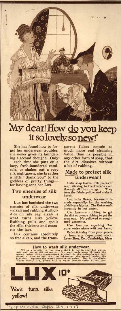 "Lever Bros.'s Lux (laundry flakes) – ""My dear! How DO you keep it so lovely, so NEW!"" (1917)"