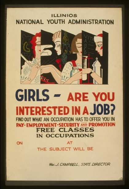 Girls – are you interested in a job? – Find out what an occupation has to offer you in pay, employment, security, and promotion – Free classes in o (1936)