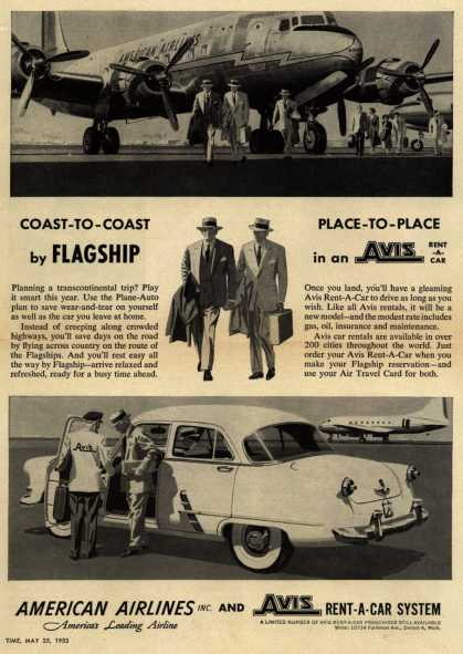 American Airlines – Coast to Coast with FLAGSHIP, Place to Place in an Avis Rent-A-Car (1953)