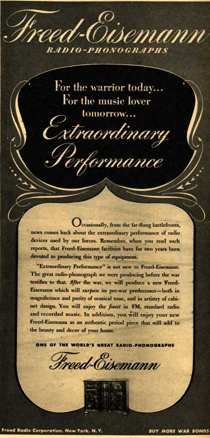Freed-Eisemann's Radio – For the Warrior Today... For the Music Lover Tomorrow... Extraordinary Performance (1944)