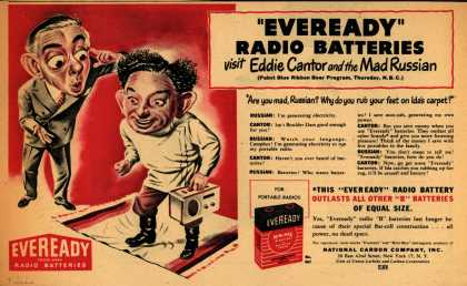 "National Carbon Company's Radio Batteries – ""Eveready"" Radio Batteries visit Eddie Cantor and the Mad Russian (1948)"