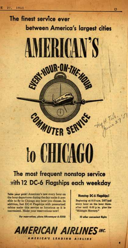 American Airline's On the Hour Commuter Flights to Chicago – The finest service ever between America's largest cities American's Every-Hour-On-The-Hour Commuter Service to Chicago (1951)