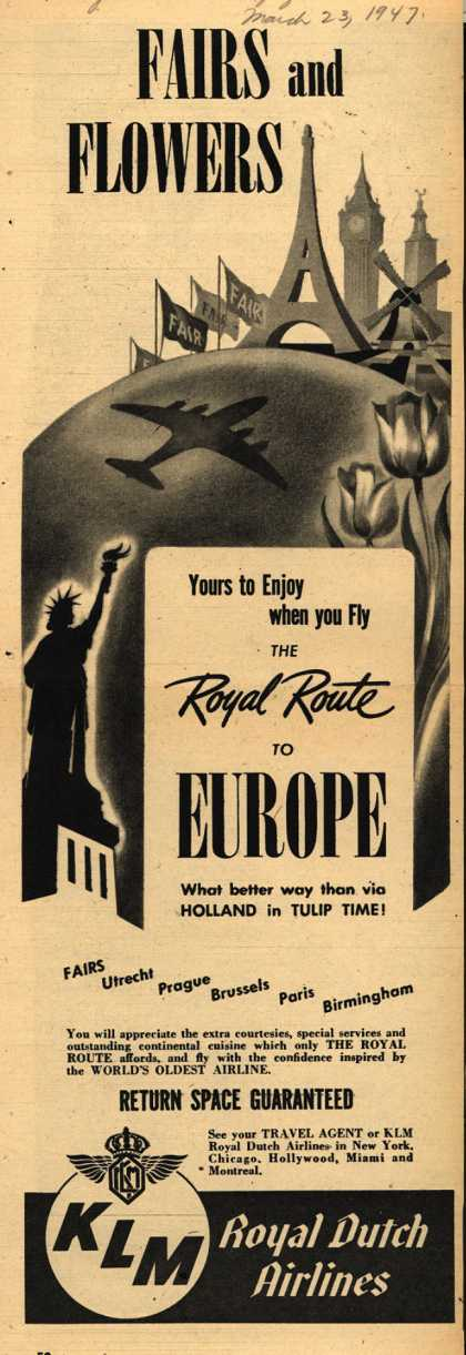 KLM Royal Dutch Airline's Europe – Fairs and Flowers. Yours to Enjoy when you Fly the Royal Route to Europe (1947)