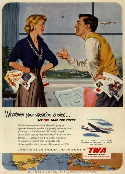 Trans World Airline's Vacation Travel – Whatever your vacation choice... Let TWA Take You There (1951)