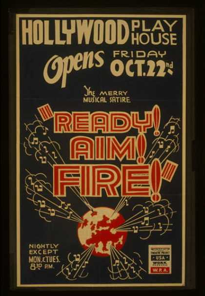 "The merry musical satire ""Ready! Aim! Fire!"". (1937)"