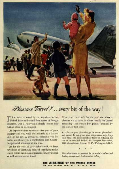 The Airlines of the United State's Air Travel – Pleasure Travel?... every bit of the way