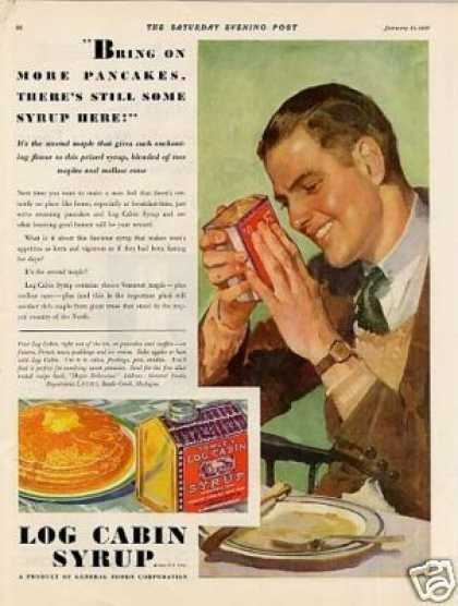 "Log Cabin Syrup Color Ad ""Bring On More... (1931)"