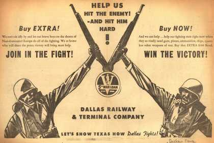 Dallas Railway & Terminal Company's 5th War Loan – Help Us Hit The Enemy!-And Hit Him Hard (1944)
