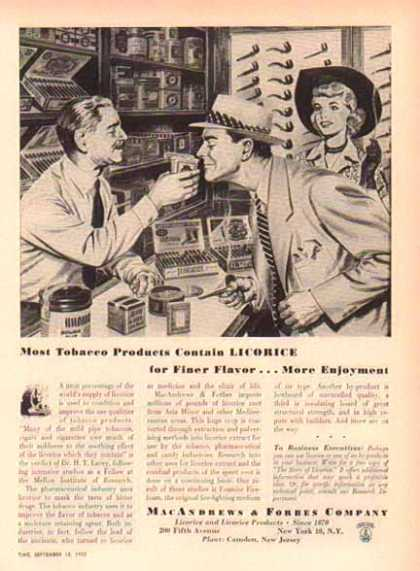 MacAndrews & Forbes Co. – Tobacco contains Licorice – Sold (1952)