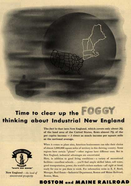 Boston and Maine Railroad's New England – Time to clear up the FOGGY thinking about Industrial New England (1952)