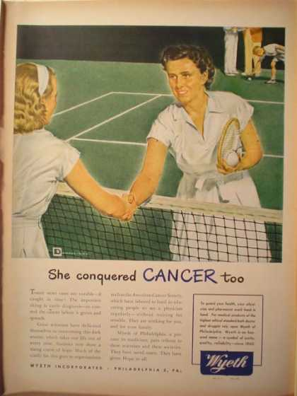 Wyeth Inc. She conquered Cancer Too (1946)