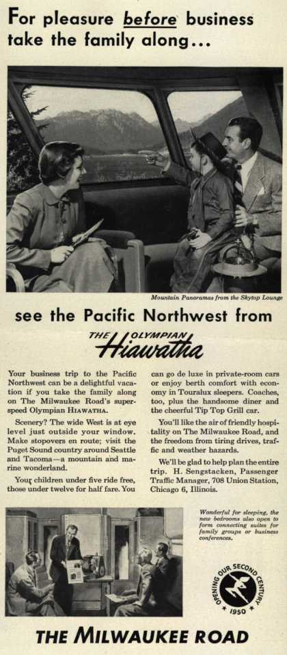 Milwaukee Road's Hiawathas – For pleasure before business take the family along...see the Pacific Northwest from the Olympian Hiawatha (1950)
