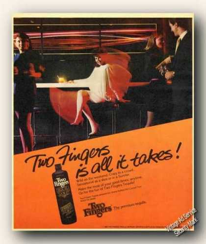 Two Fingers Is All It Takes Tequila Advertising (1983)