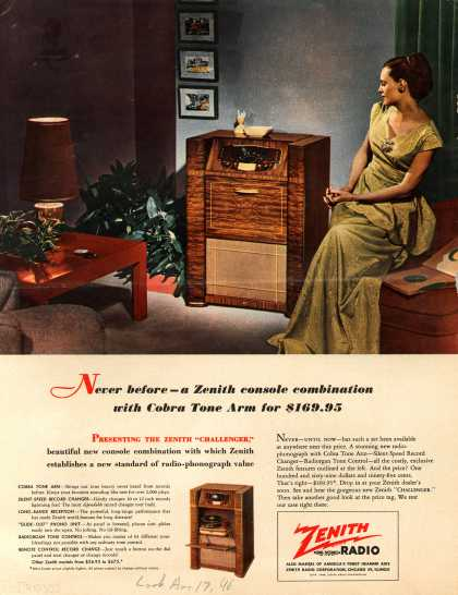 "Zenith Radio Corporation's ""Challenger"" radio-phonograph combination – Never before – a Zenith console combination with Cobra Tone Arm for $169.95 (1948)"