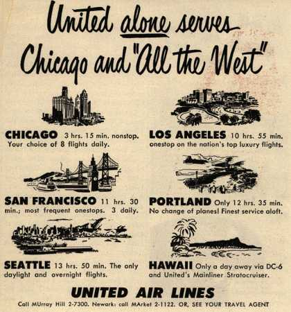 "United Air Line's Chicago, Western US – United alone serves Chicago and ""All the West"" (1950)"