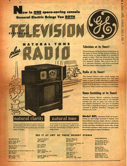 General Electric Company's Radio Television – Now in One space-saving console General Electric Brings You Both Electronic Television plus Natural Tone Radio (1947)