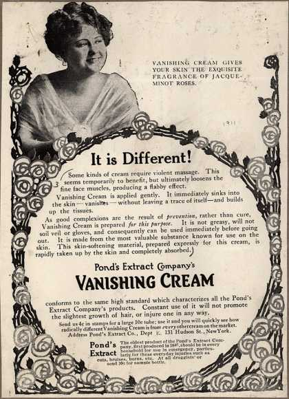 Pond's Extract Co.'s Pond's Vanishing Cream – It is Different (1911)