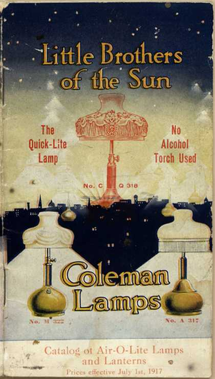Coleman Lamp Company's Coleman Lamps – Little Brothers of the Sun