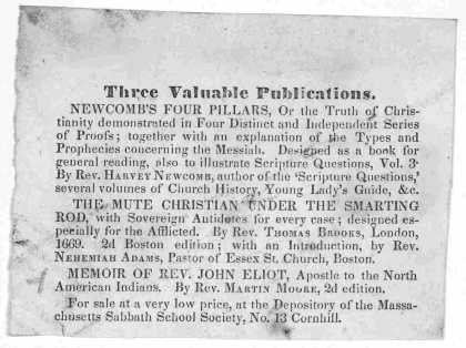 Three valuable publications. Newcomb's Four pillars ... The mute Christian under the smarting rod ... Memoir of Rev. John Eliot ... [1842]. (1842)