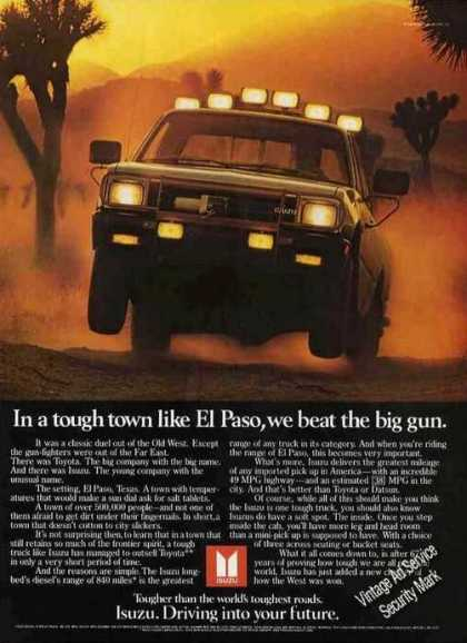 Izuzu Pickup Truck In El Paso Tough Town (1983)